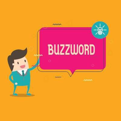 Demystifying Abused IT Buzzwords